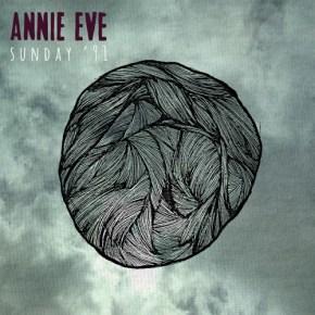 Album Review: Annie Eves – Sunday 91′ (2014LP)